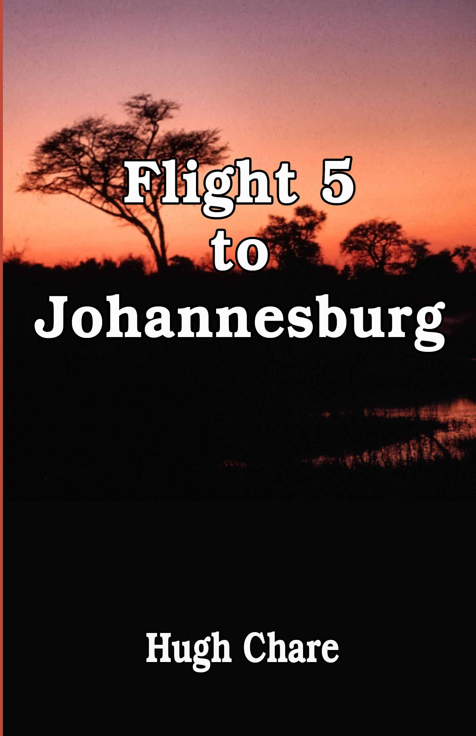 Flight 5 to Johanneburg